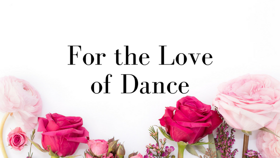 For the Love of Dance: Community and Compassion in action